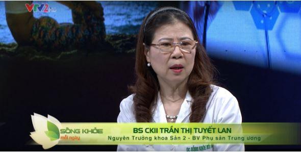 BS CKII Trần Thị Tuyết Lan - Nguyên Trưởng khoa Sản 2