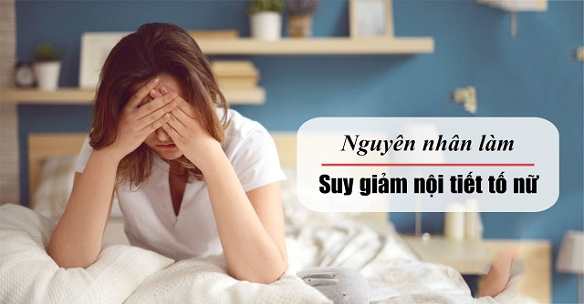 Rối loạn nội tiết tố nữ là gì? Nguyên nhân, triệu chứng & cách điều trị